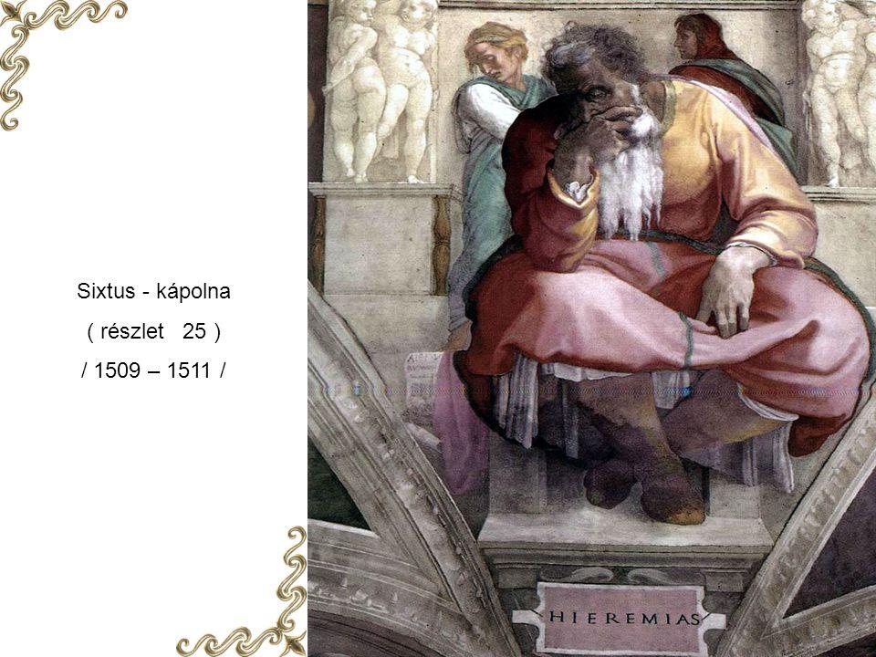 Sixtus – kápolna ( részlet 24 ) / 1509 – 1511 /