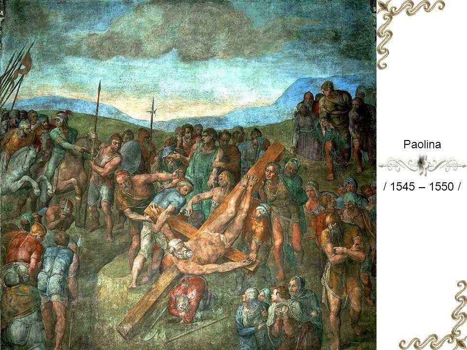 Paolina / 1542 – 1545 /