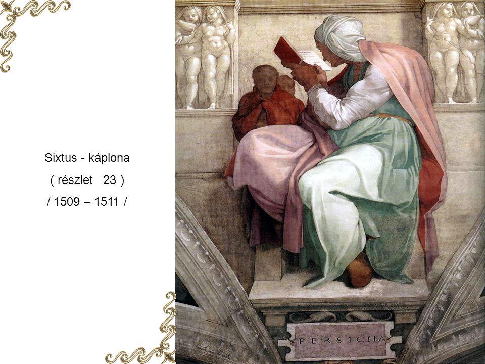 Sixtus - kápolna ( részlet 22 ) / 1509 – 1511 /