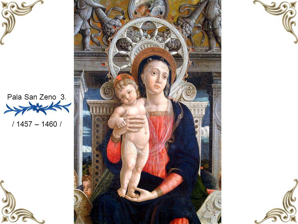 Pala San Zeno 1. / 1457 – 1460 /