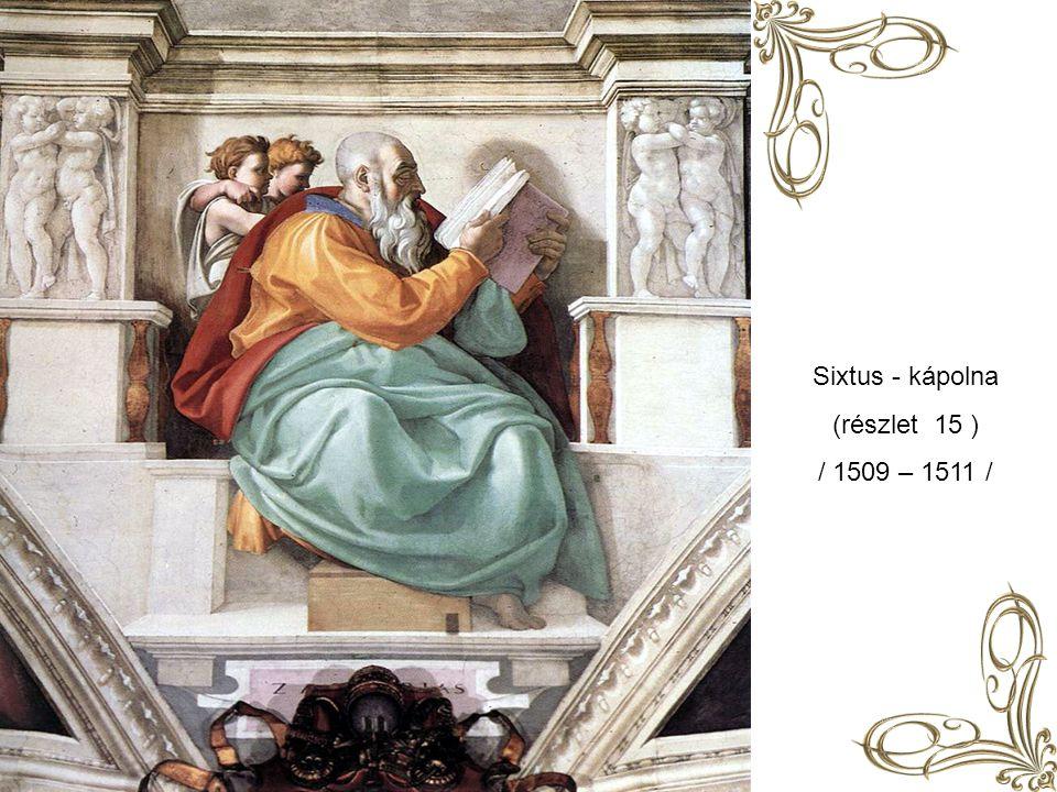 Sixtus - kápolna (részlet 14 ) / 1509 – 1511 /