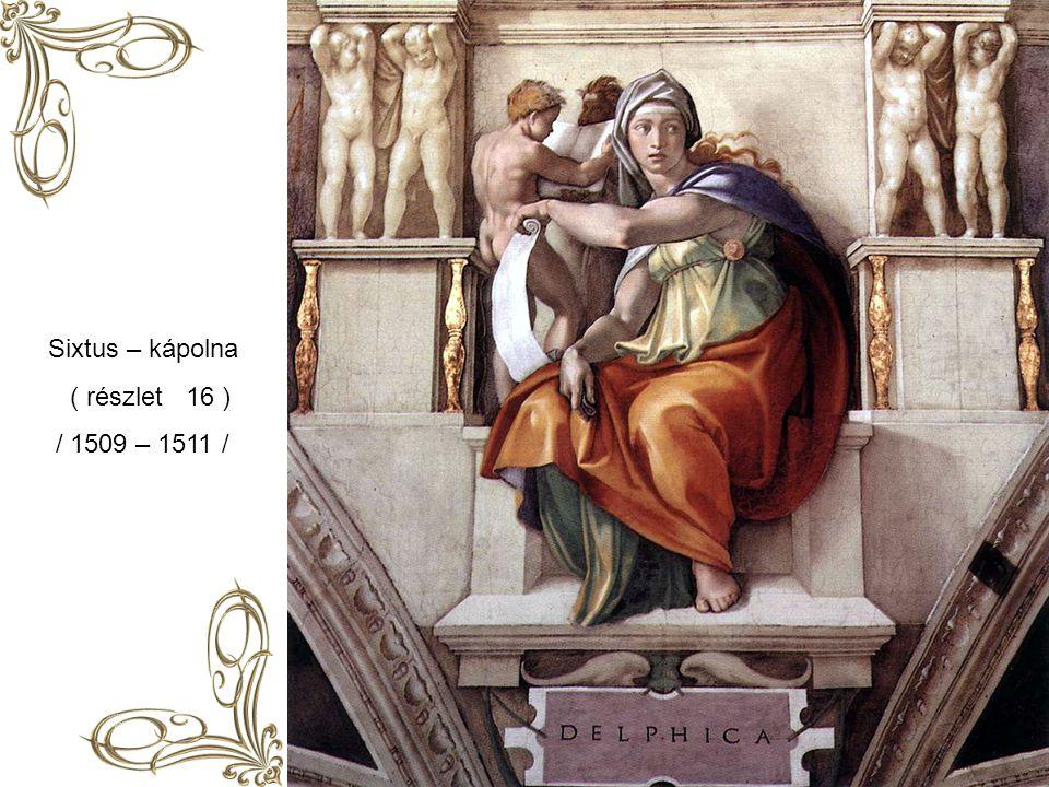 Sixtus - kápolna (részlet 15 ) / 1509 – 1511 /