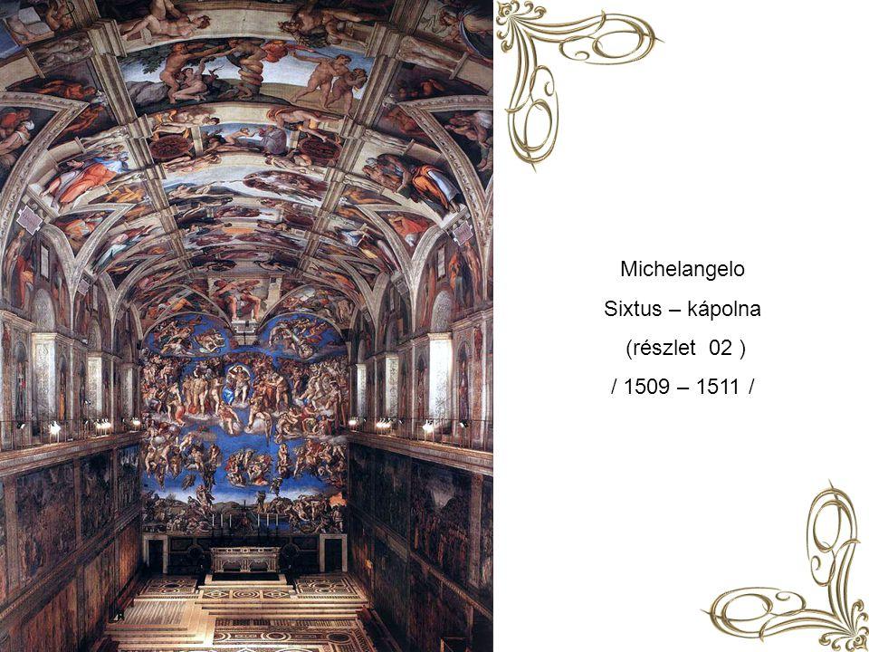 Michelangelo Sixtus – kápolna ( részlet 01 ) / 1537 – 1541 /