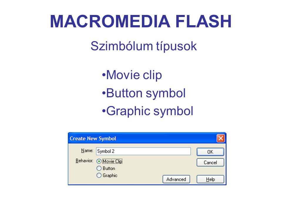 MACROMEDIA FLASH ActionScript adattípusok string number boolean null and undefined array movieclip object