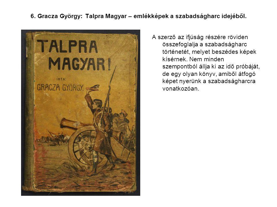 7.Szenttamástól Világosig Szalkay Gergely emlékirata 1848-49-ről és a 6.