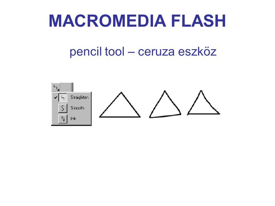 MACROMEDIA FLASH pencil tool – ceruza eszköz