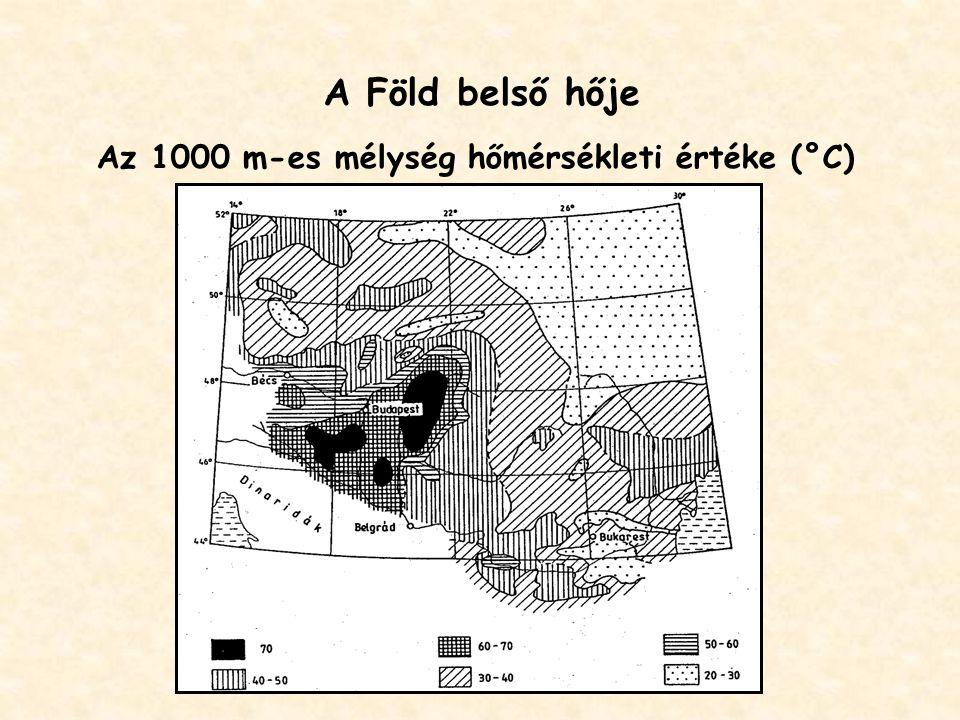 A Föld belső hője Az 1000 m-es mélység hőmérsékleti értéke (°C)