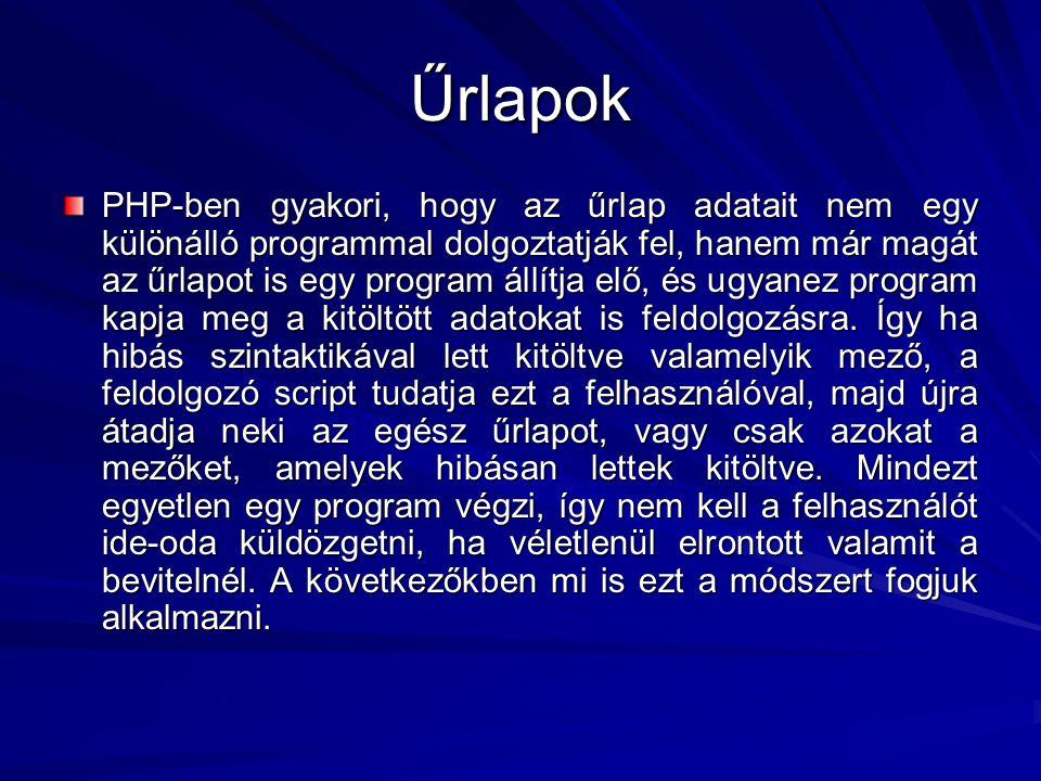HTTP sütik (cookie) A PHP támogatja a Netscape specifikációja által definiált HTTP sütiket.