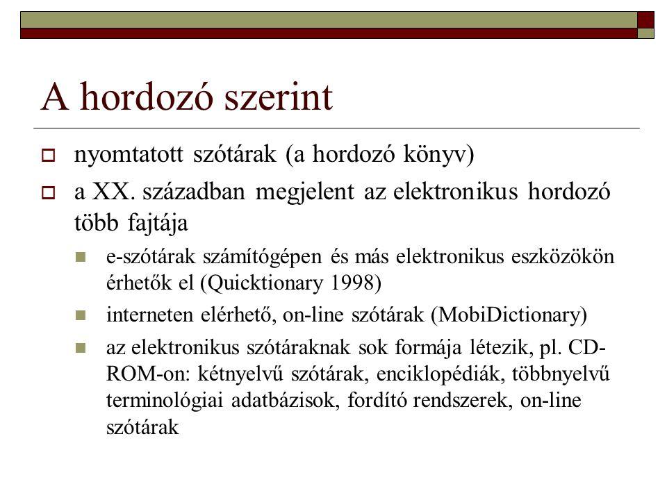 A hordozó szerint  nyomtatott szótárak (a hordozó könyv)  a XX.