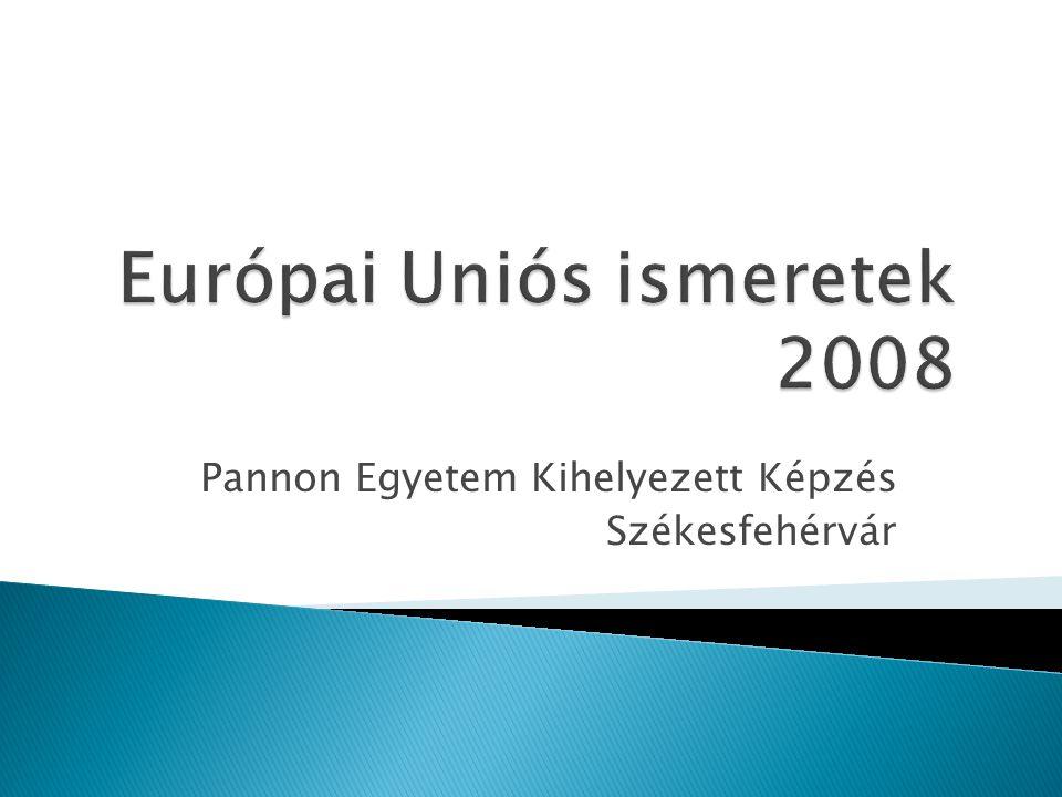  Tematika: hirdető tábla  Tankönyv: nincs előírt  Ajánlott: ◦ Horváth Zoltán: Kézikönyv az Európai Unióról, 2007 (2 évente új kiadvány)  Számonkérés: ◦ Kiselőadás megtartása, párban;  Vizsgára bocsátás feltétele  15-30 perc; 40 pontért  Lehetőleg PowerPoint ◦ Írásbeli vizsga – 60 pont  Minimum 15 pont  Teszt kérdések + rövid választ igénylő (kevesebb) ◦ Összesen: 100 pont (ponthatárok a hirdetőn)