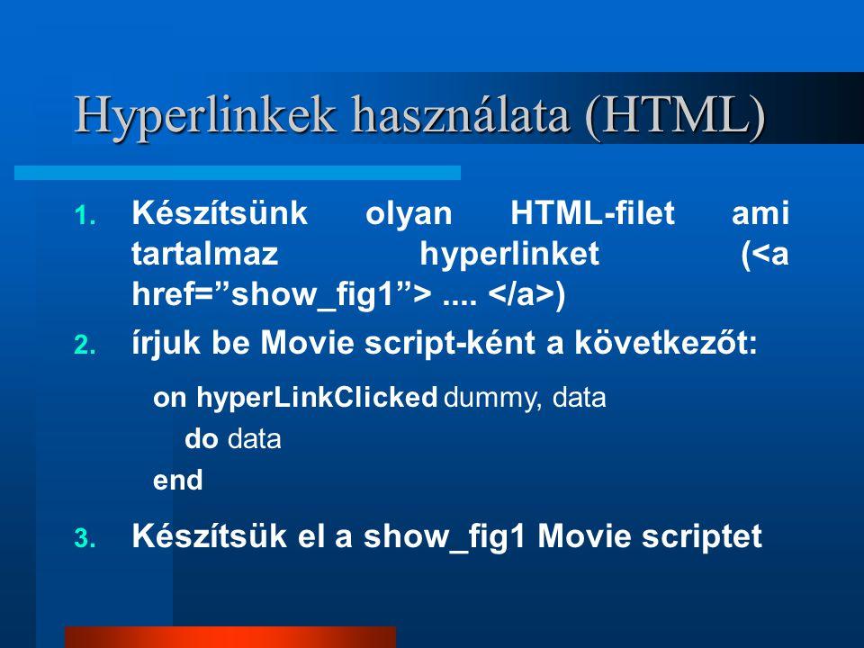 Hyperlinkek használata (HTML) 1. Készítsünk olyan HTML-filet ami tartalmaz hyperlinket (....