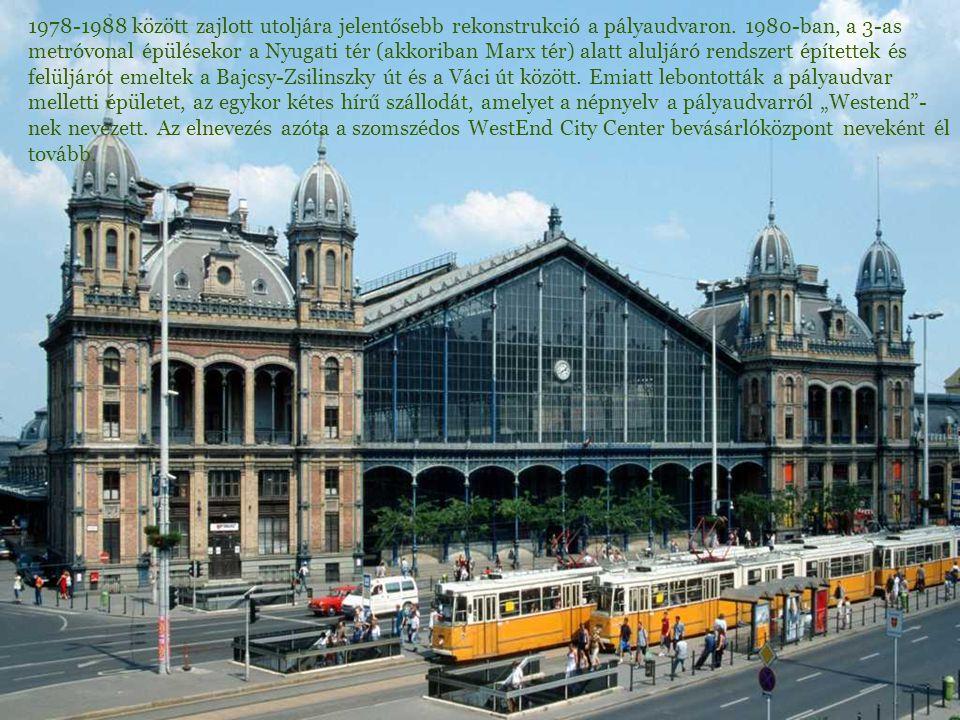 1978-1988 között zajlott utoljára jelentősebb rekonstrukció a pályaudvaron. 1980-ban, a 3-as metróvonal épülésekor a Nyugati tér (akkoriban Marx tér)