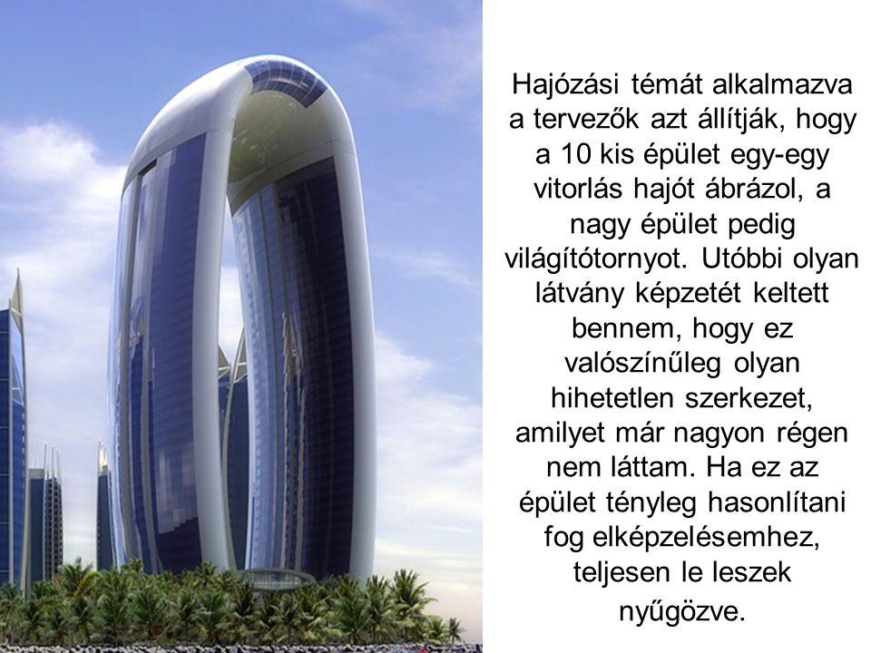 Hajózási témát alkalmazva a tervezők azt állítják, hogy a 10 kis épület egy-egy vitorlás hajót ábrázol, a nagy épület pedig világítótornyot.