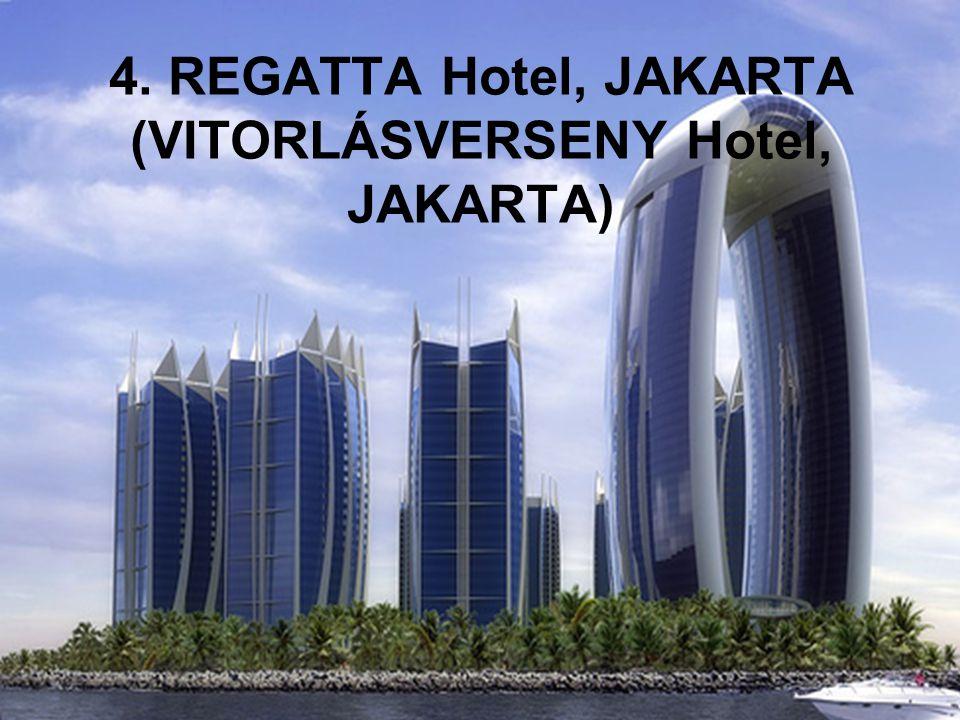 4. REGATTA Hotel, JAKARTA (VITORLÁSVERSENY Hotel, JAKARTA)