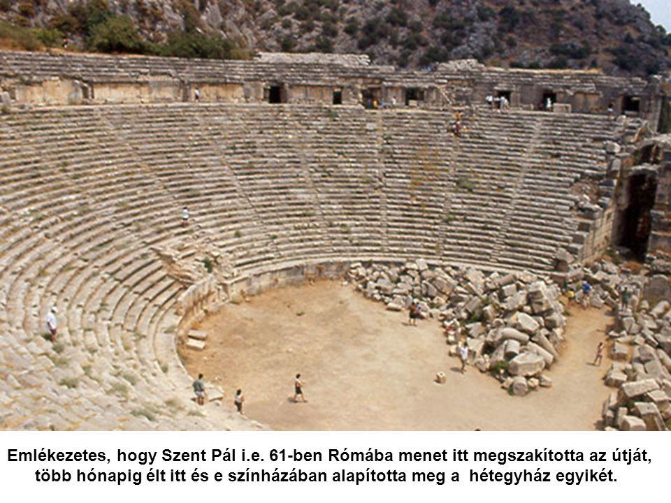 Ebben a színházban lakott Szűz Mária 3 hétig az Ephesusba tartó útja alkalmából az útközben kapott betegsége miatt.