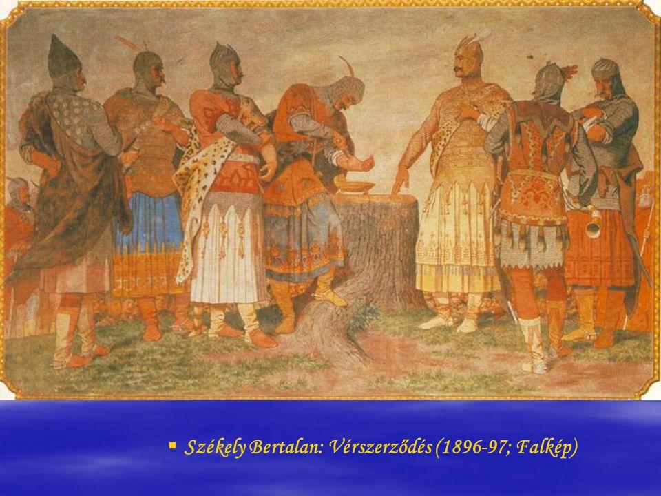   Székely Bertalan: Vérszerződés (1896-97; Falkép)