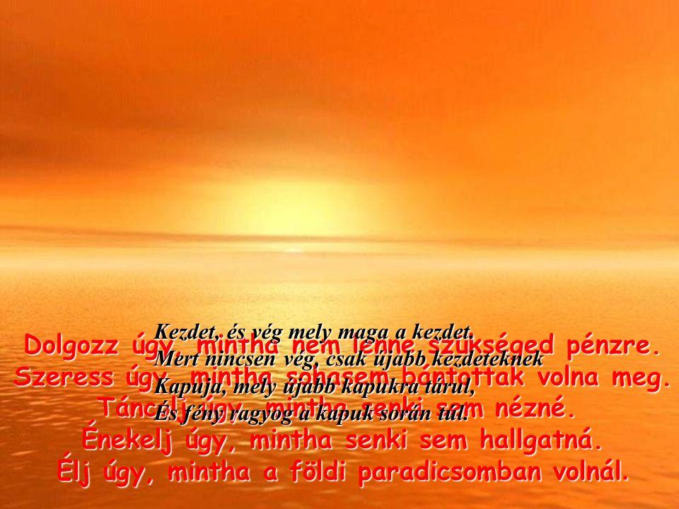 Narancssárga: - Öröm, Vitalitás és Életkedv.Szabadságra és mozgásra serkent.