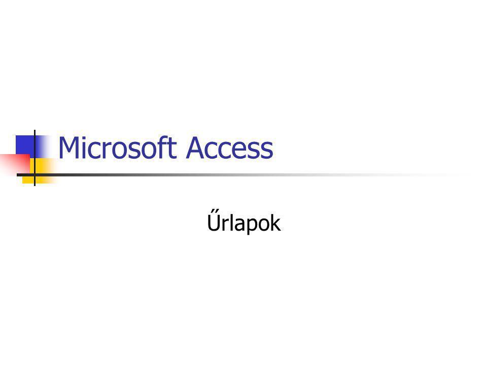 Microsoft Access Űrlapok