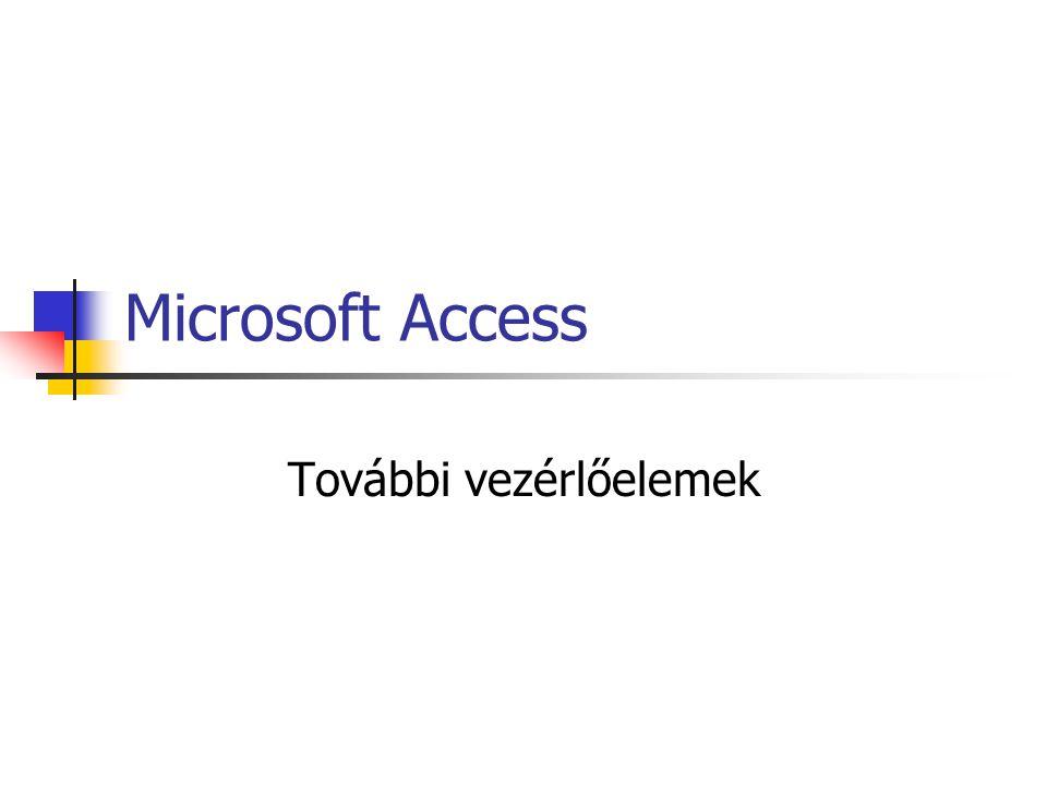 Microsoft Access További vezérlőelemek