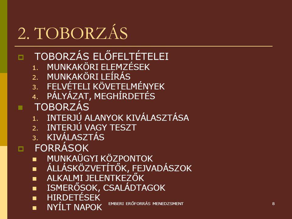 EMBERI ERŐFORRÁS MENEDZSMENT9 3.
