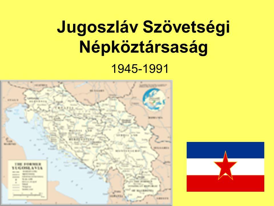 Jugoszláv Szövetségi Népköztársaság 1945-1991
