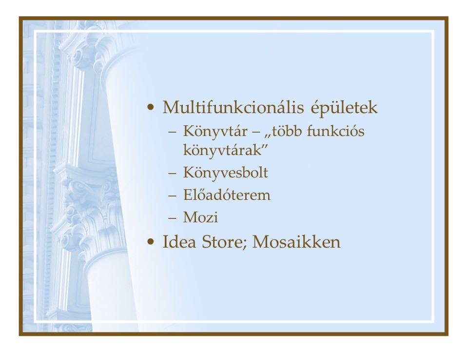 """Multifunkcionális épületek –Könyvtár – """"több funkciós könyvtárak –Könyvesbolt –Előadóterem –Mozi Idea Store; Mosaikken"""