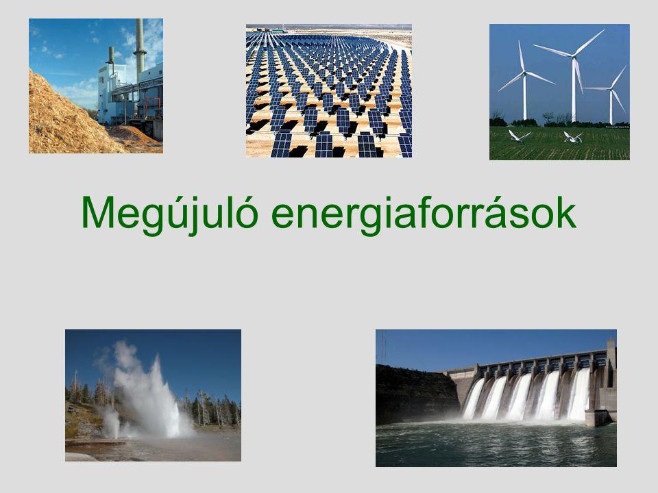 Miért van rá szükség.Fosszilis energiahordozók hátrányai: –Gyorsan fogynak.