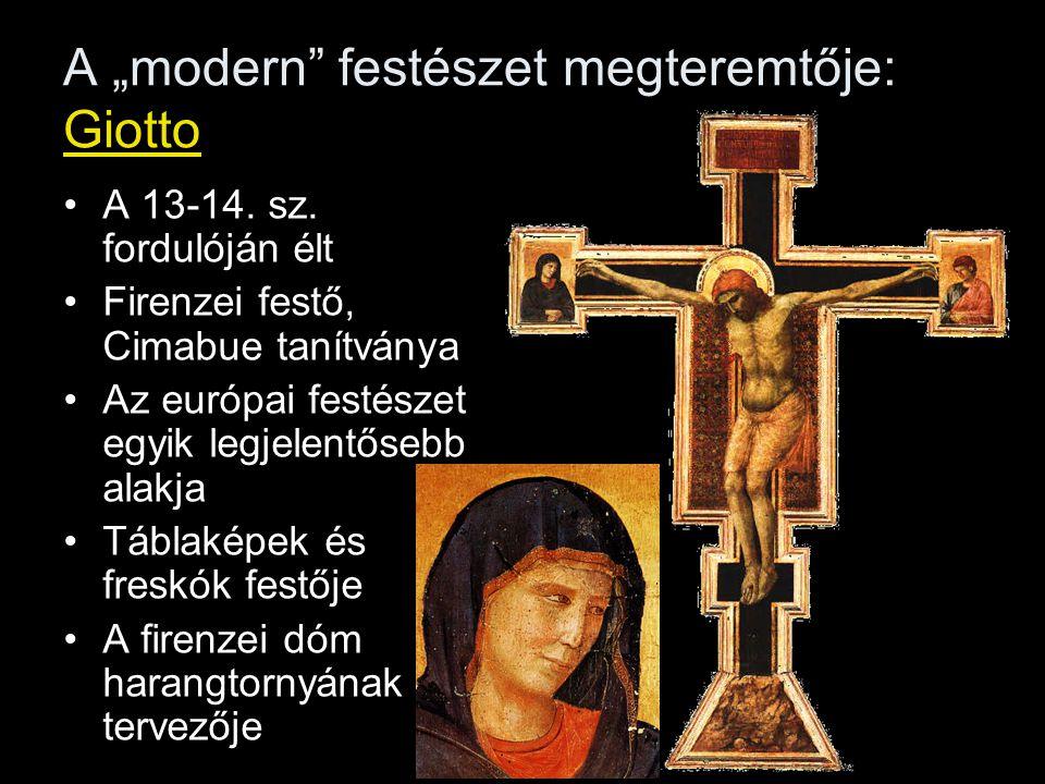 """A """"modern festészet megteremtője: Giotto A 13-14."""