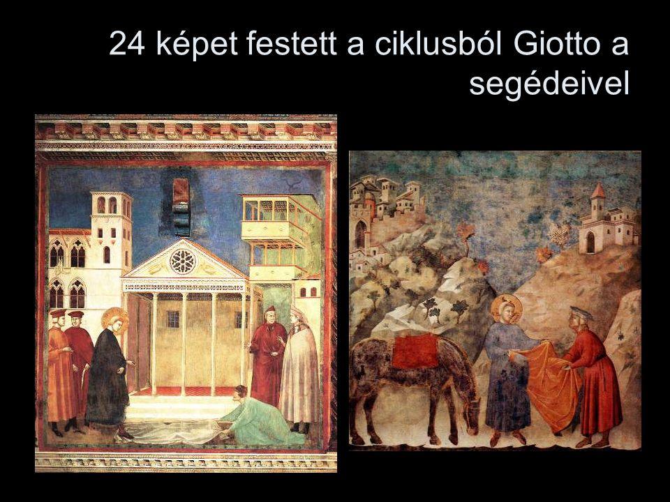 24 képet festett a ciklusból Giotto a segédeivel