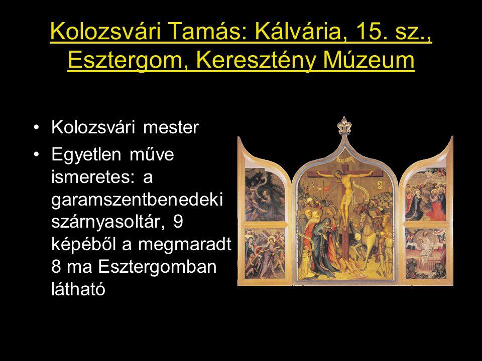 Kolozsvári Tamás: Kálvária, 15.