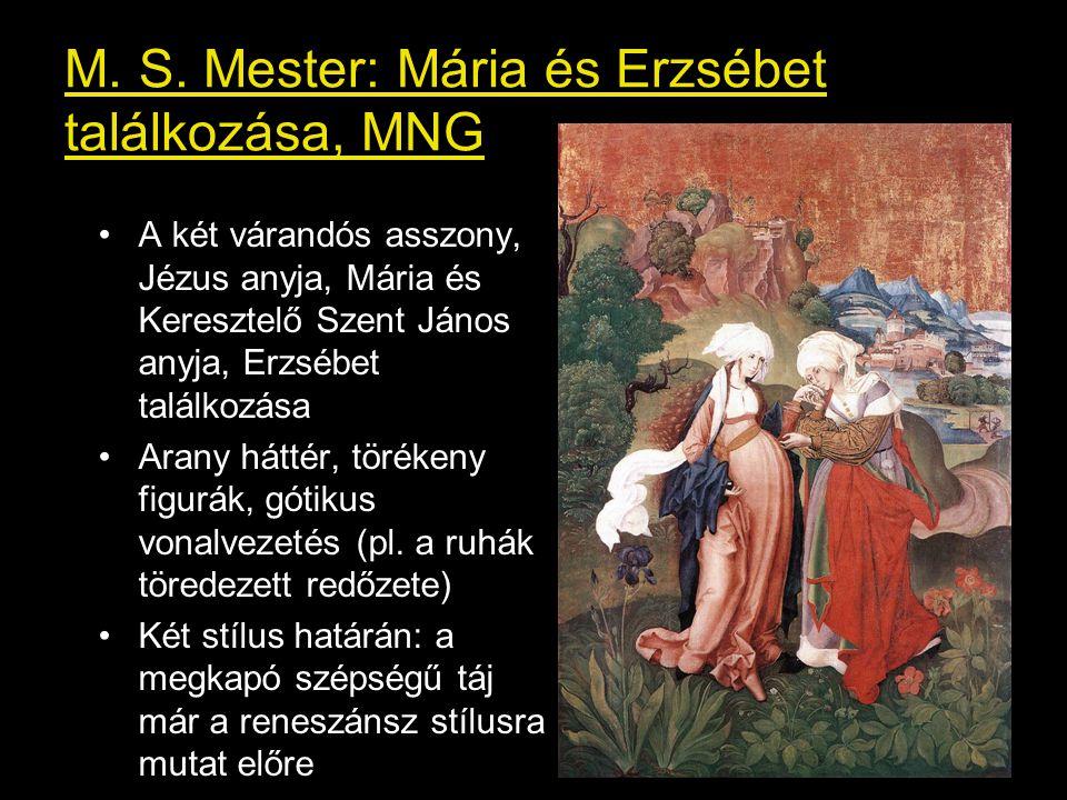 M. S. Mester: Mária és Erzsébet találkozása, MNG A két várandós asszony, Jézus anyja, Mária és Keresztelő Szent János anyja, Erzsébet találkozása Aran