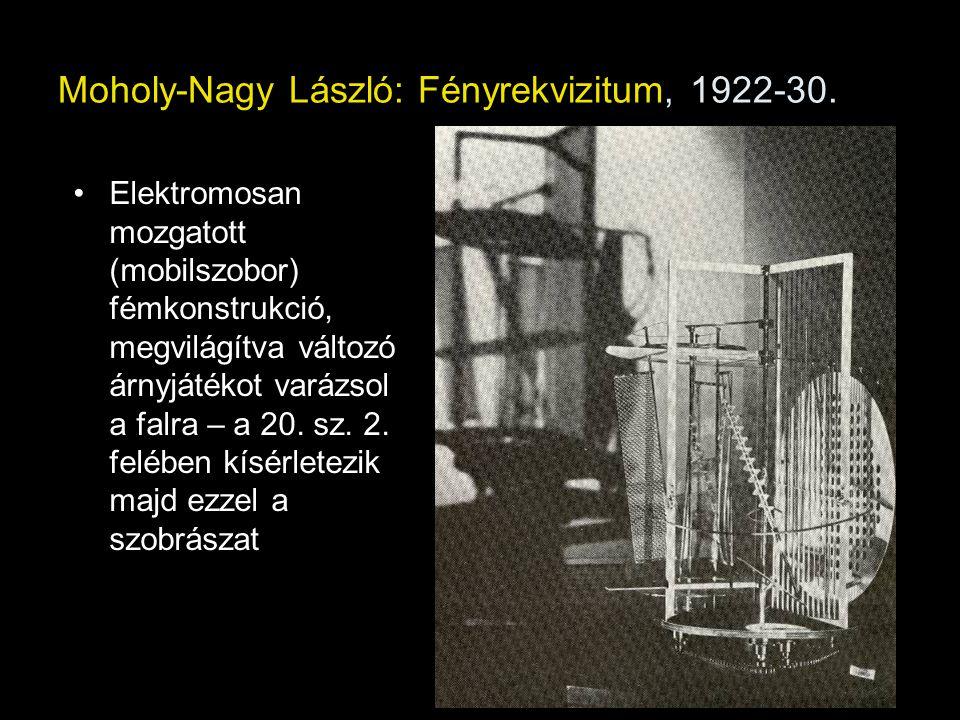 Moholy-Nagy László: Fényrekvizitum, 1922-30. Elektromosan mozgatott (mobilszobor) fémkonstrukció, megvilágítva változó árnyjátékot varázsol a falra –