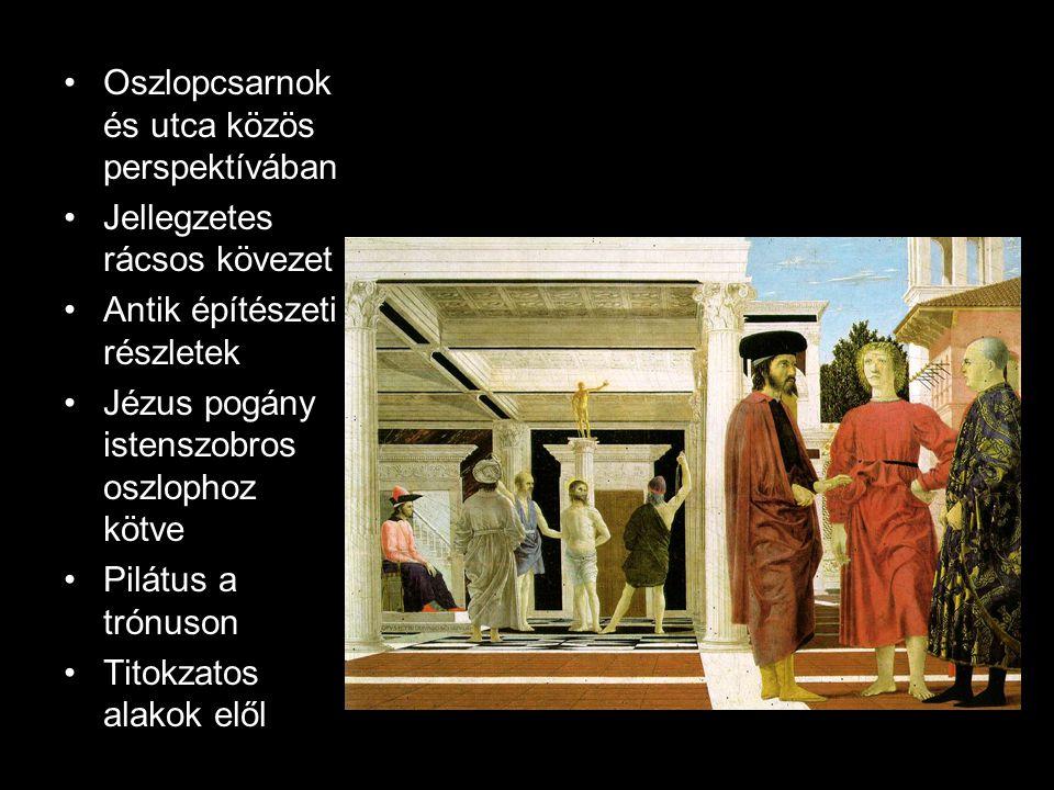 Oszlopcsarnok és utca közös perspektívában Jellegzetes rácsos kövezet Antik építészeti részletek Jézus pogány istenszobros oszlophoz kötve Pilátus a t