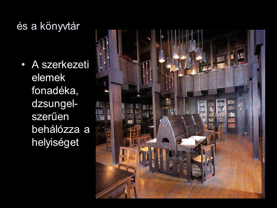 és a könyvtár A szerkezeti elemek fonadéka, dzsungel- szerűen behálózza a helyiséget