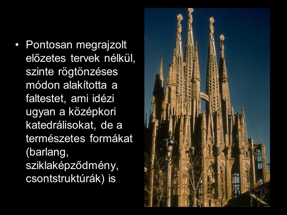 Pontosan megrajzolt előzetes tervek nélkül, szinte rögtönzéses módon alakította a faltestet, ami idézi ugyan a középkori katedrálisokat, de a természe