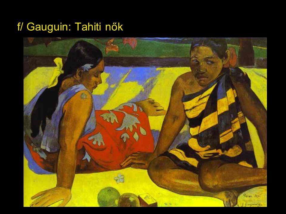 f/ Gauguin: Tahiti nők