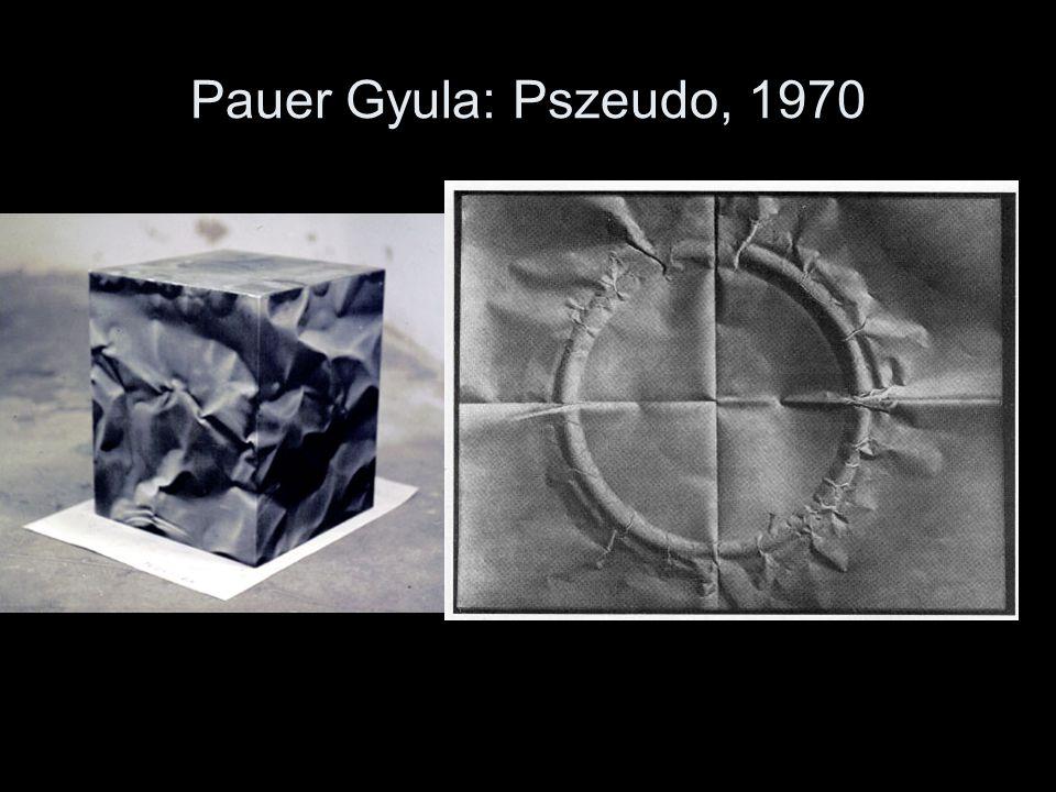 Pauer Gyula: Pszeudo, 1970