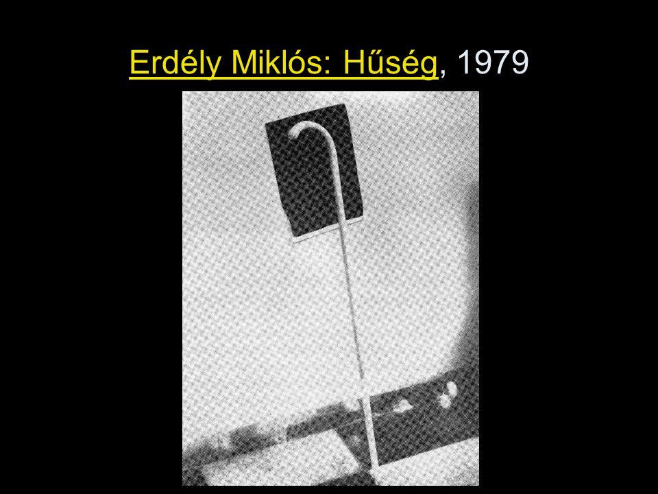Erdély Miklós: Hűség, 1979