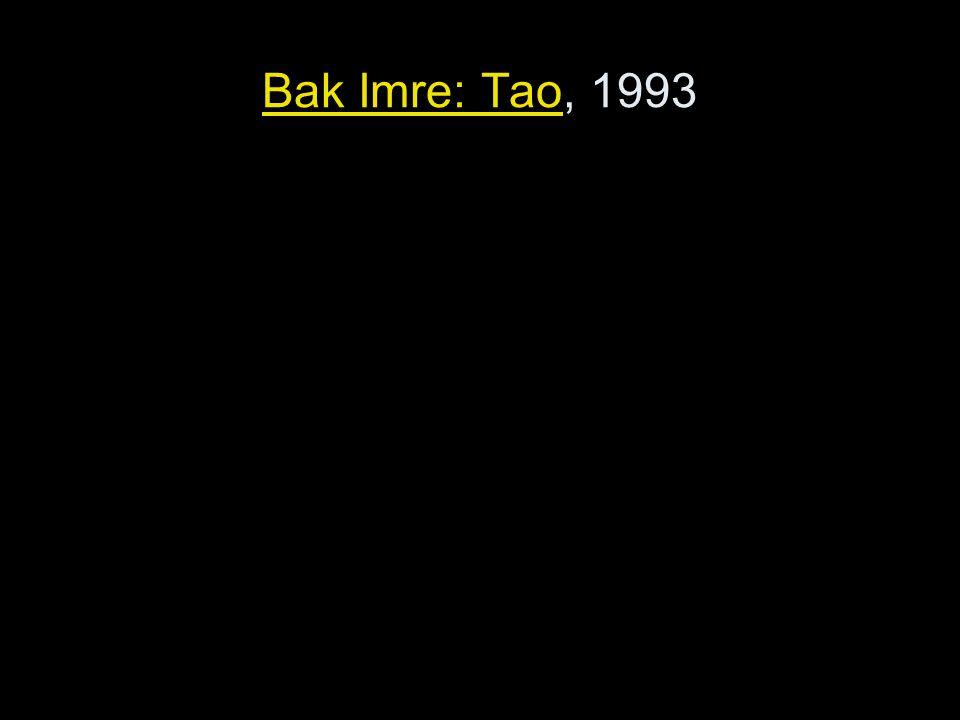 Bak Imre: Tao, 1993