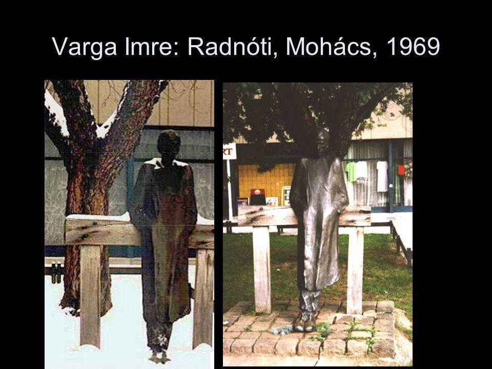 Varga Imre: Radnóti, Mohács, 1969