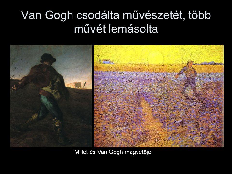 Van Gogh csodálta művészetét, több művét lemásolta Millet és Van Gogh magvetője