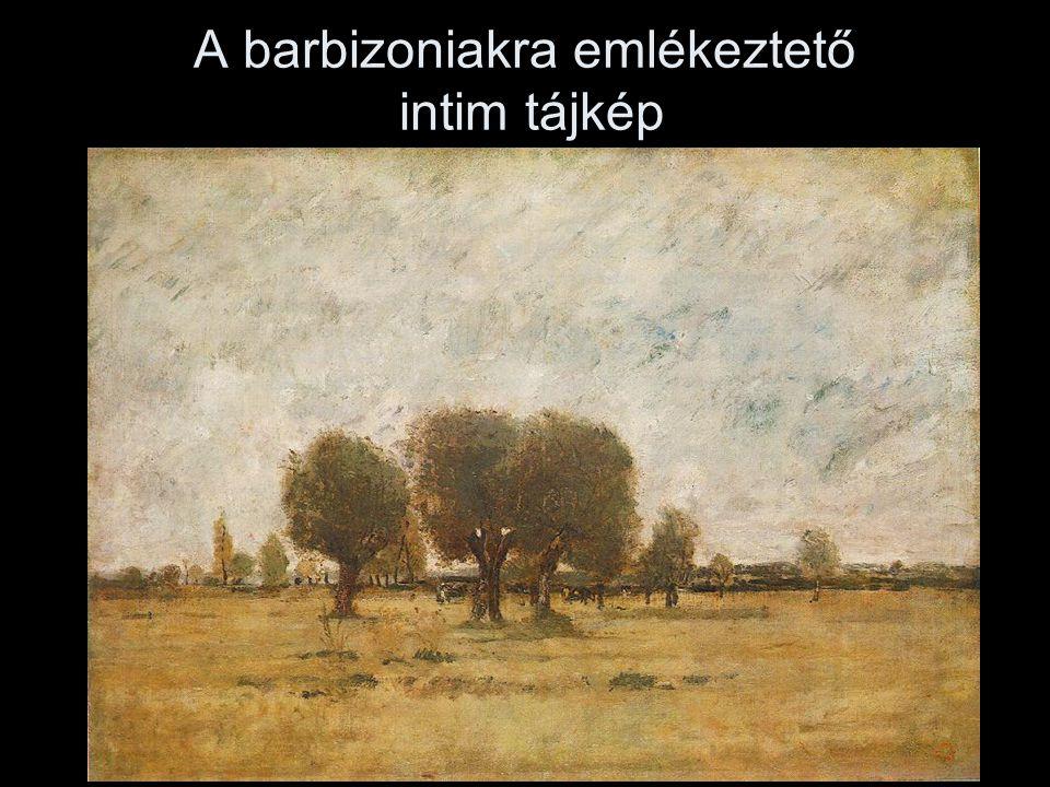 A barbizoniakra emlékeztető intim tájkép
