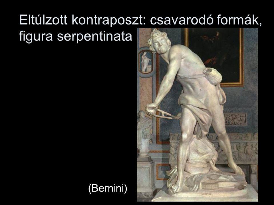 Eltúlzott kontraposzt: csavarodó formák, figura serpentinata (Bernini)
