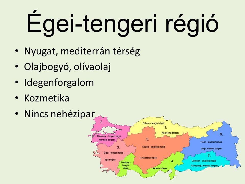 Égei-tengeri régió Nyugat, mediterrán térség Olajbogyó, olívaolaj Idegenforgalom Kozmetika Nincs nehézipar