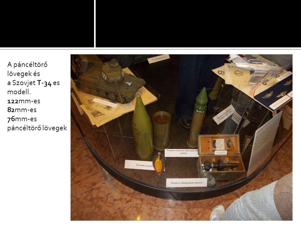 A páncéltörő lövegek és a Szovjet T-34 es modell. 122mm-es 82mm-es 76mm-es páncéltörő lövegek
