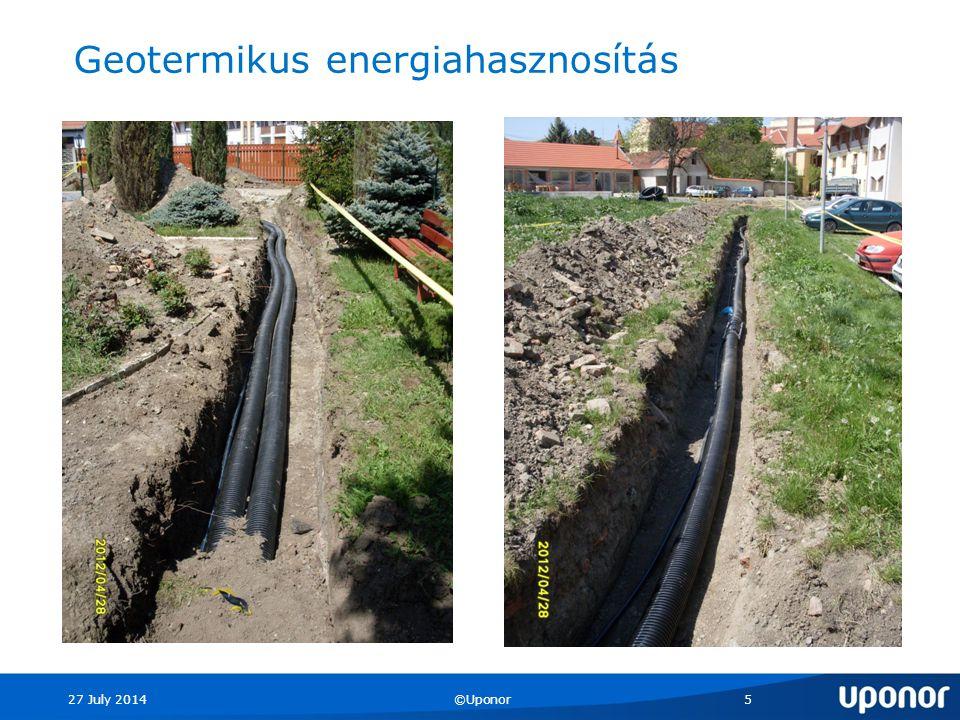 27 July 2014©Uponor5 Geotermikus energiahasznosítás