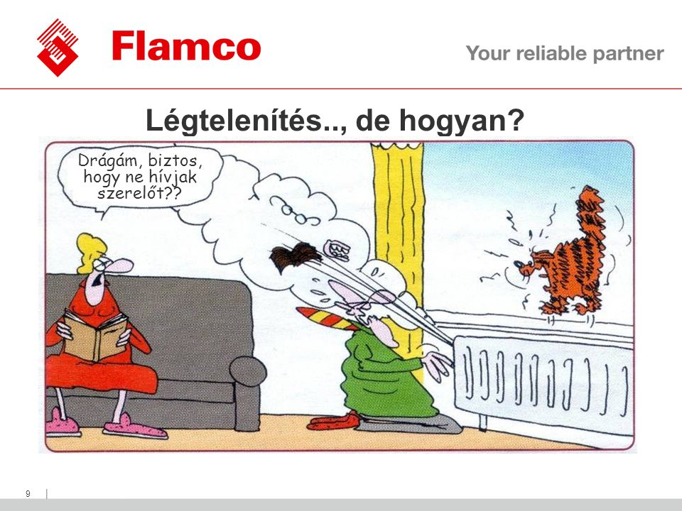    Flamco Group 9 Légtelenítés.., de hogyan? Drágám, biztos, hogy ne hívjak szerelőt??