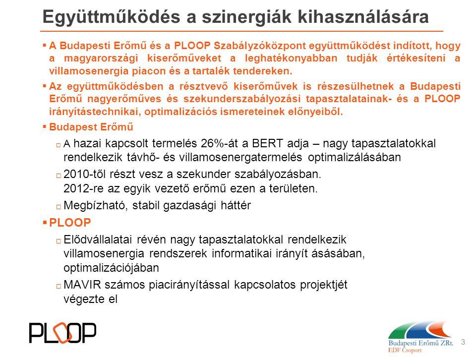 Együttműködés a szinergiák kihasználására  A Budapesti Erőmű és a PLOOP Szabályzóközpont együttműködést indított, hogy a magyarországi kiserőműveket