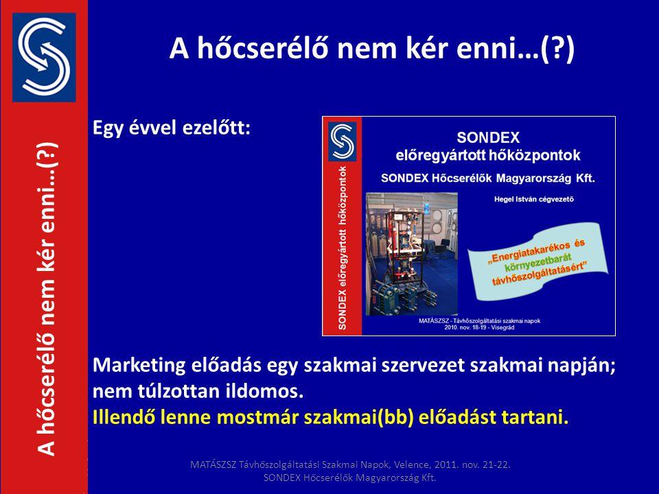 Egy évvel ezelőtt: Marketing előadás egy szakmai szervezet szakmai napján; nem túlzottan ildomos. Illendő lenne mostmár szakmai(bb) előadást tartani.