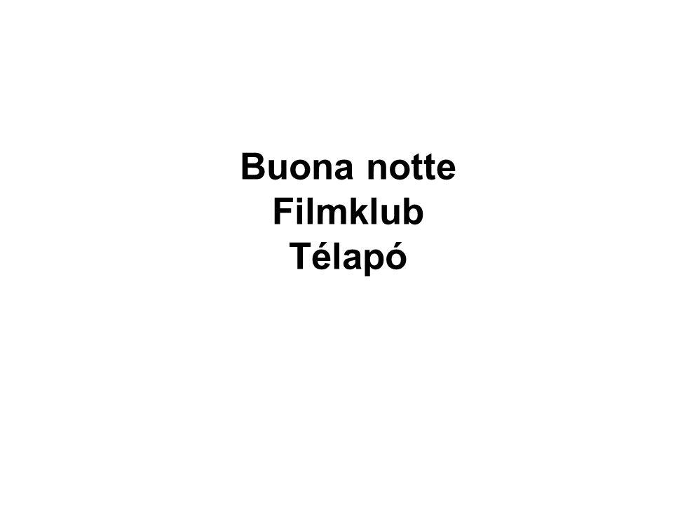 Buona notte Filmklub Télapó